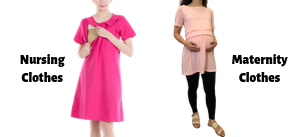 Nursing and Maternity Clothes